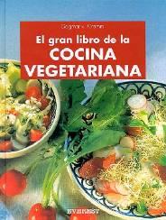 El gran libro de la cocina vegetariana cocina vegetariana for Libro cocina vegetariana